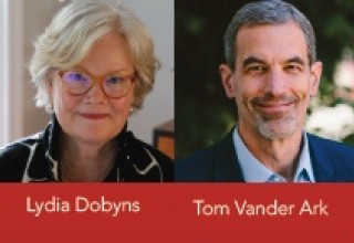 Co-Authors Lydia Dobyns and Tom Vander Ark