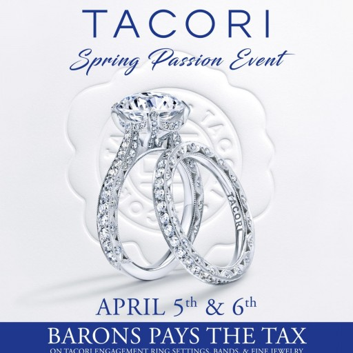 BARONS Jewelers Announces Annual Two-Day Tacori Spring Passion Event