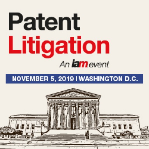 USPTO Director and Leading IP Experts to Share Insights at IAM's Patent Litigation 2019
