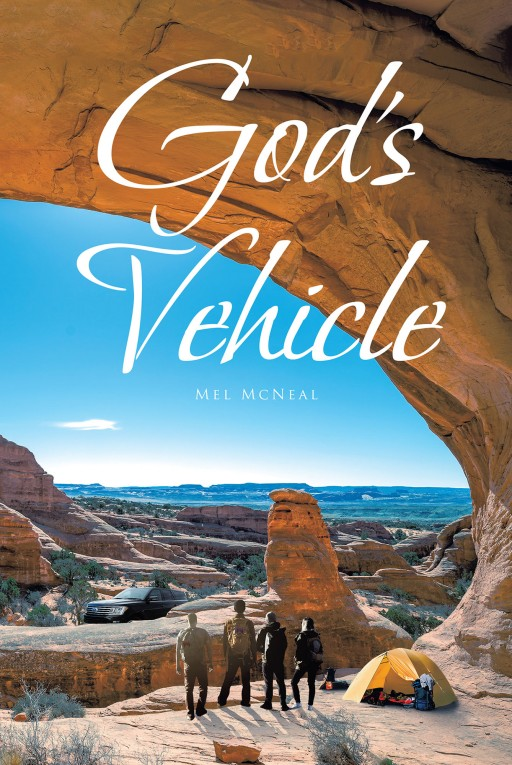Mel McNeal's New Book 'God's Vehicle' is a Riveting Story of a Godly Young Doctor Who Finds Himself Dealing With a Danger That May End His Life