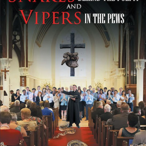 """Marcy Gullap Flowers's New Book """"Snakes Behind the Pulpit and Vipers in the Pew"""" is a Convicting Expose on Church Leaders' Fall From Grace."""