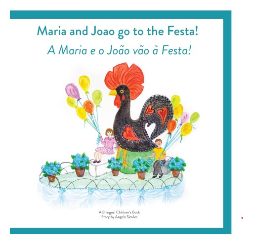 Riso Books Publishes 'Maria & Joao Go to the Festa' Bilingual Children's Book