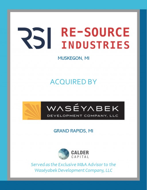 CNC Machining Manufacturer Re-Source Industries of Muskegon, MI, Acquired by Waséyabek Development Company