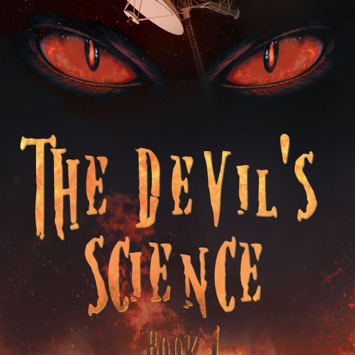 "Jate Hemms's New Book ""The Devil's Science"" is a Creatively Crafted and Vividly Illustrated Journey Into a World of Science and Space"