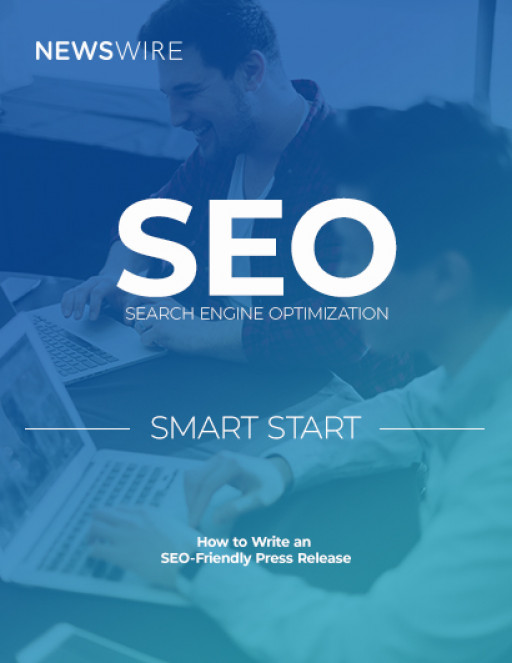 Newswire Publishes Guide on the Basics of SEO and Its Role in Press Release Distribution