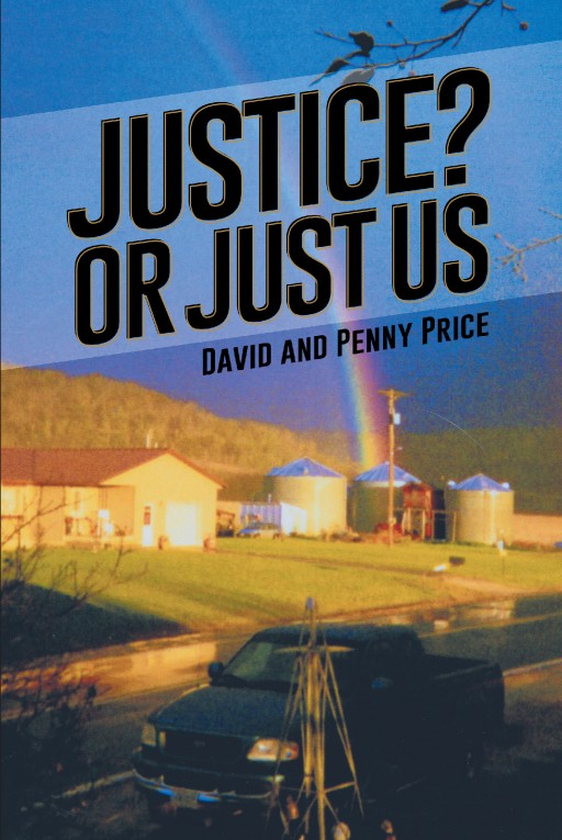 David and Penny Price's New Book 'Justice? or Just Us' is a Riveting Tale About a Man's Wrongful Sentence and His Battle for Innocence With the Justice System