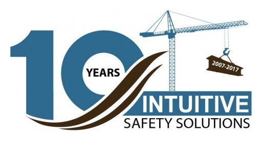 Intuitive Safety Solutions, Inc. Celebrates Ten Years of Excellence in the Safety Industry!