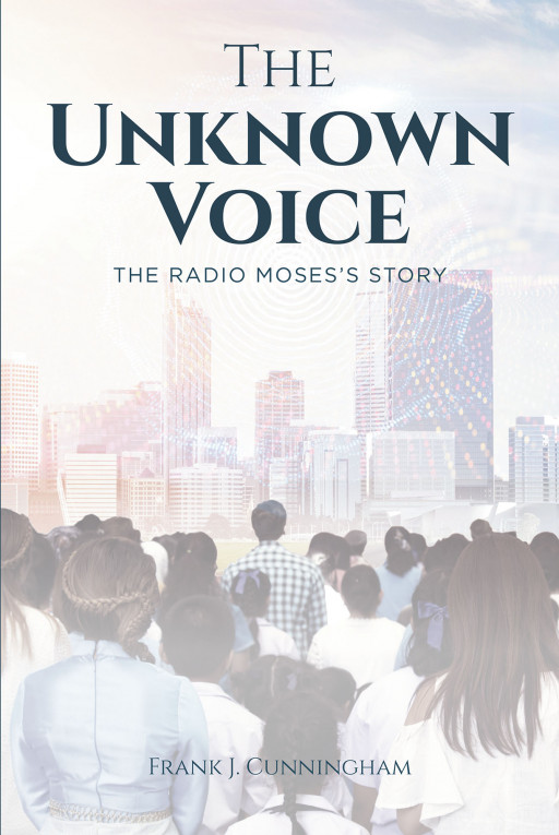 Frank Cunningham's New Book 'The Unknown Voice' is a Brilliant Revelation of the Lives and Times of African Americans in History