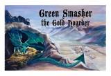 Green Smasher the Gold Hoarder