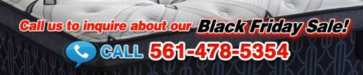 Black Friday Sale: 1/2 Price Mattress of Palm Beaches - Buy a Top Brand Mattress for Up to 75 Percent Off