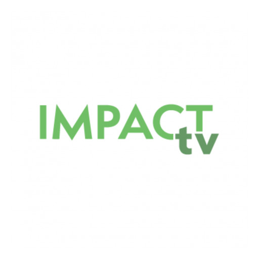 Impact TV Launches as the Family and Entrepreneur Viewing Platform of Choice