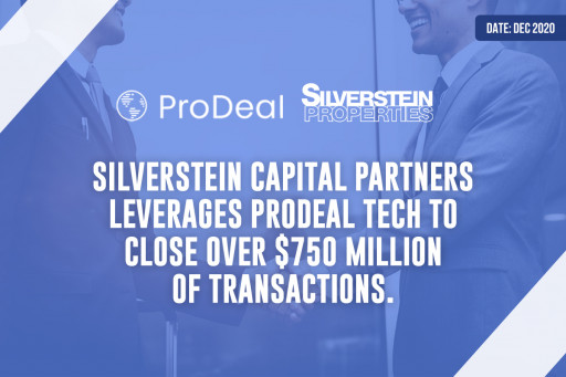 Silverstein Capital Partners Leverages ProDeal Tech to Close Over $750 Million of Transactions.