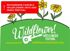 Richardson Cancels 28th Annual Wildflower! Arts & Music Festival