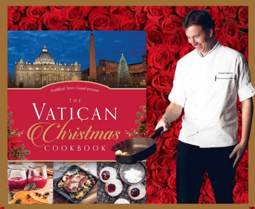 Award-Winning 'Swiss Guard Chef' David Geisser Offers More Than 70 New Recipes for the Season in Newly Released: The Vatican Christmas Cookbook