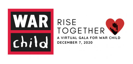 War Child Announces First Virtual Gala: RISE TOGETHER