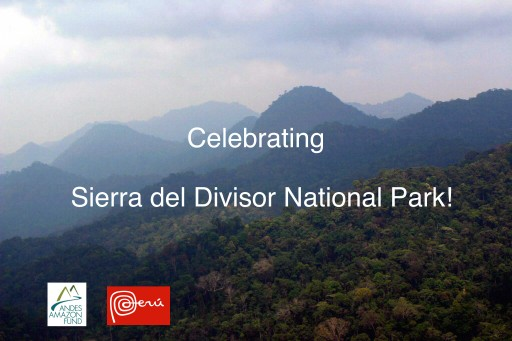 Celebrating the Creation of Peru's New Sierra Del Divisor National Park