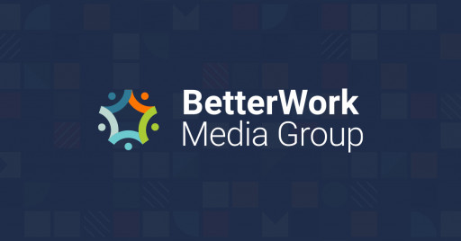 INTERNAL TEAM PURCHASES HUMAN CAPITAL MEDIA, OWNER OF CHIEF LEARNING OFFICER AND TALENT MANAGEMENT, RELAUNCHES AS BETTERWORK MEDIA GROUP, RESURRECTS TALENT MANAGEMENT BRAND