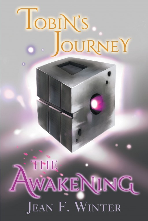 Author Jean F. Winter's New Book 'Tobin's Journey: The Awakening' is a Riveting Fantasy Pitting Evil Forces Against a Young Man With the Power to Save the World
