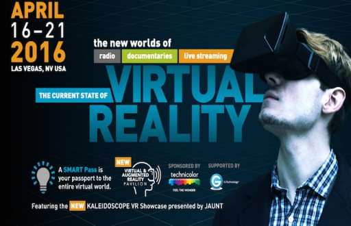 NAB Show Features the Biggest Names in Virtual Reality Filmmaking, Content and Technology
