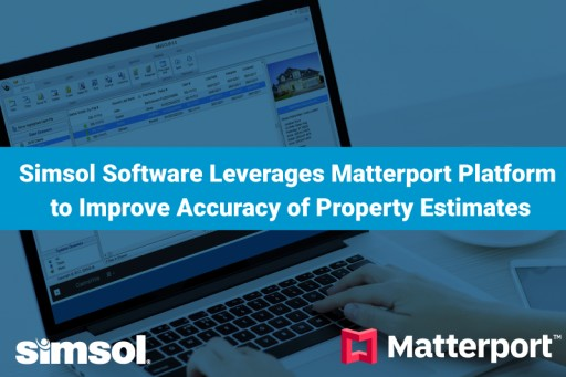 Simsol Software Leverages Matterport Platform to Improve Accuracy of Property Estimates