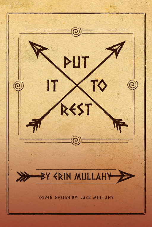 Erin Mullahy's New Book 'Put It to Rest' is a Brilliant Piece That Perfectly Blends Fantasy With the Strangeness of an Ordinary Life