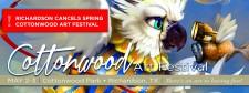 Richardson Cancels Spring Cottonwood Art Festival   51st Annual Cottonwood Art Festival's Fall Celebration Still Scheduled for Oct. 3-4, 2020