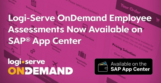 Logi-Serve's On Demand Employee Assessment Solution Now Available on SAP® App Center
