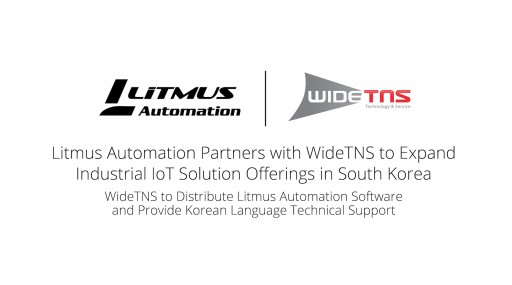 Litmus Automation Partners With WideTNS to Expand Industrial IoT Solution Offerings in South Korea