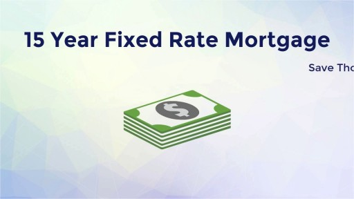 15 Year Fixed Rate Mortgage