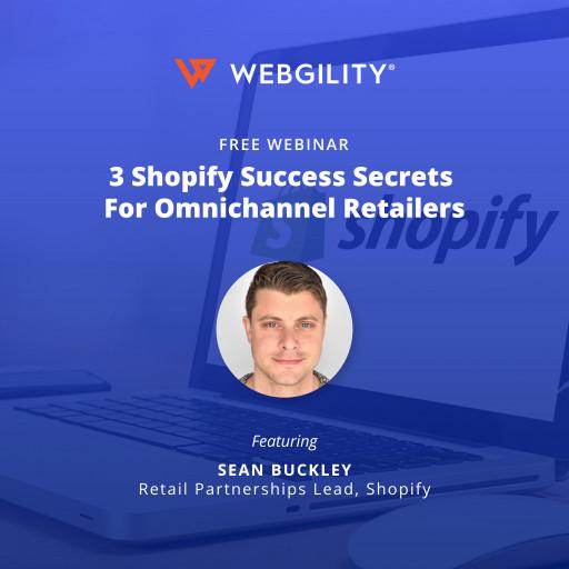 Webgility and Shopify Offer Free Omnichannel Commerce Webinar