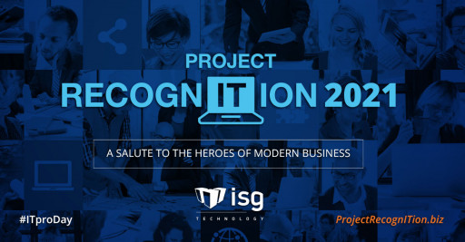 ISG Technology Announces Project RecognITion 2021 on National IT Professionals Day