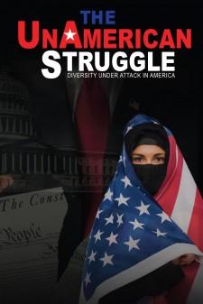 The UnAmerican Struggle Film