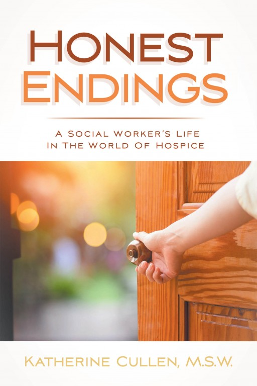 Katherine Cullen's New Book 'Honest Endings' is a Heartfelt Collection of Tales in a Social Worker's Life