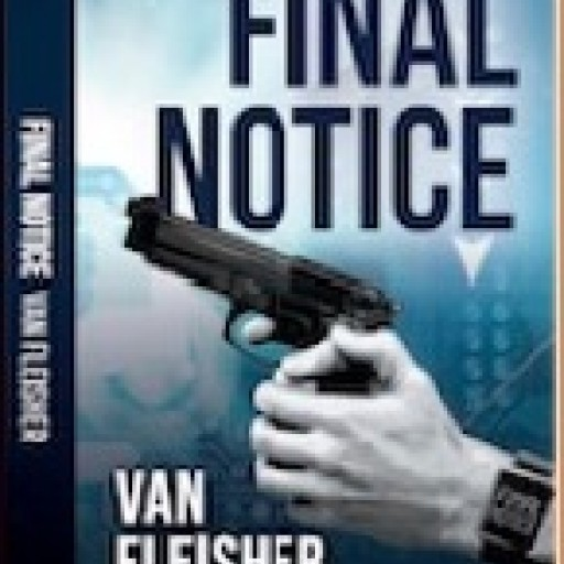 New Suspense-Thriller Novel, 'Final Notice', Aims to Promote Gun Control
