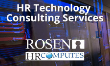Rosen Group offers HR Tech Consulting