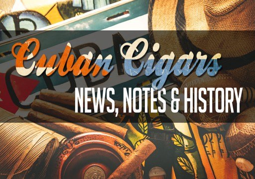 Cuban Cigar Hub Will Feature News, Notes, History on Cuban Cigars