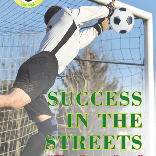 """George McDermott's New Book """"Success in the Streets: The Great Save - a Survival Story"""" is a Powerful Tale of Self Destruction and the Courage Needed to Start Again"""