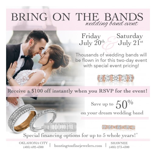 Save Up to 50 Percent Off on Wedding Bands at Huntington Fine Jewelers' Bring on the Bands Event