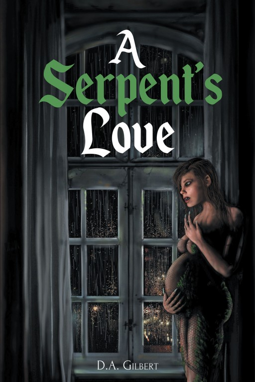 D. A. Gilbert's New Book 'A Serpent's Love' Follows a Man's Quest Across the Land and Into a Discovery of a Strange Tribe of Women With a Purpose to Kill and Feast