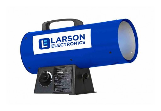 Larson Electronics Releases 120V Forced Air Heater, Adjustable, Propane, 400 CFM, 125K BTUs
