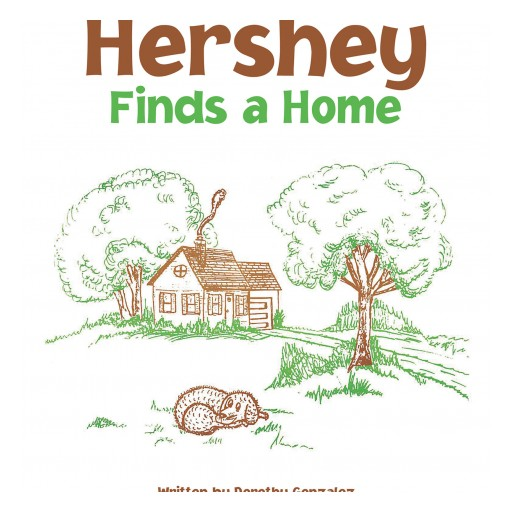 Author Dorothy Gonzalez's New Book 'Hershey Finds a Home' is the Touching Story of a Chocolate Labrador Puppy Being Adopted.