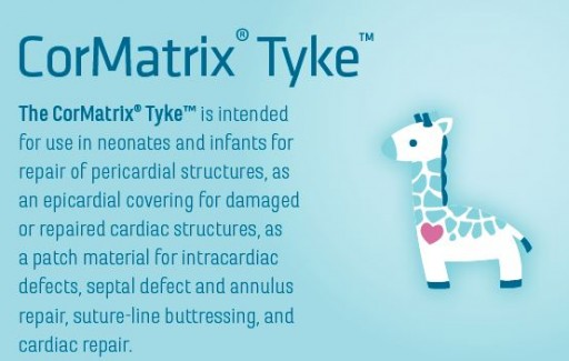 CorMatrix® Cardiovascular, Inc. Treats First Patients with New Tyke® Product for Neonates and Infants