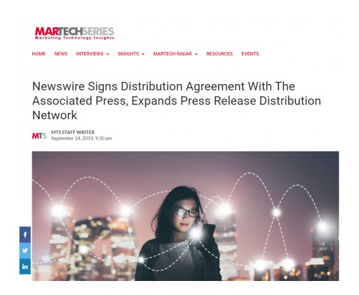 MarTech Series Showcases Newswire's Agreement With the Associated Press Enabling Expanded Distribution