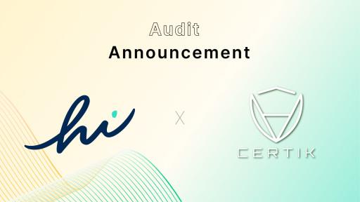 hi Announces Successful Audit of hi Dollar Smart Contract by CertiK