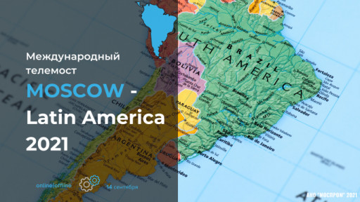 Mosprom Center Opens Telebridge With Latin America
