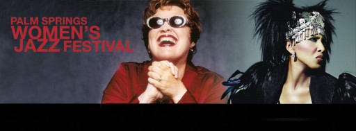 "Grammy® Winner Diane Schuur and ""Soul Goddess"" Nona Hendryx to Headline Palm Springs Women's Jazz Festival"