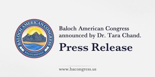 The Baloch American Congress Announced by Dr. Tara Chand