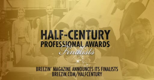 Breezin' Entertainment's Magazine Announces Top 50 Finalists for Its Half-Century Professional Awards