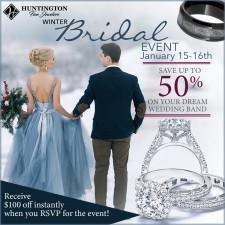 Huntington Fine Jewelers Winter Bridal Sale Event