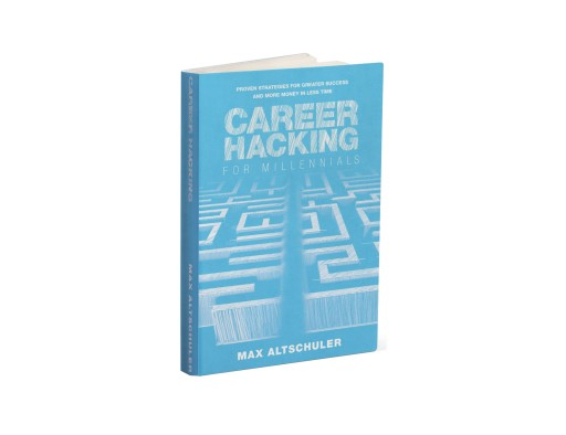 'Career Hacking': In New Book, Silicon Valley Success Story Divulges Secrets to Fast-Tracking in Any Industry